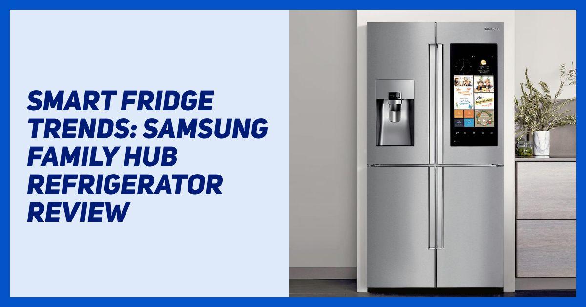 smart fridge trends